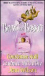 Baby In A Basket - Constance Hall, Jean Wilson, Candace McCarthy
