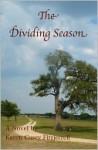 The Dividing Season - Karen Casey Fitzjerrell