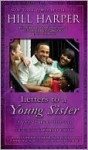 Letters to a Young Sister - Hill Harper, Gabrielle Union
