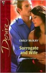 Surrogate and Wife (Silhouette Desire, #1710) - Emily McKay