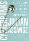 Cypherpunks - Julian Assange, Jacob Appelbaum, Andy Müller-Maguhn, Jérémie Zimmermann