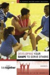 Doing Life Together: Developing Your Shape to Serve Others 8 Pack - Brett Eastman, Karen Lee-Thorp, Dee Eastman