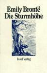 Die Sturmhöhe - Emily Brontë