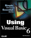 Using Visual Basic 6 - Rob Reselman, Richard Peasley, Wayne Pruchniak