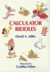 Calculator Riddles - David A. Adler
