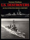 U.S. Destroyers: An Illustrated Design History - Norman Friedman