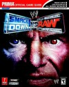 WWE Smackdown! vs RAW (Prima Official Game Guide) - Bryan Stratton