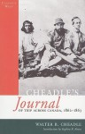 Cheadle's Journal Of Trip Across Canada: Of Trip Across Canada, 1862-1863 - Walter Cheadle, Stephen R. Bown, Cheadle, Bown