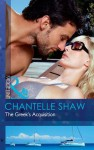 The Greek's Acquisition - Chantelle Shaw