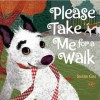 Please Take Me For a Walk - Susan Gal
