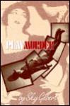 Play Murder - Sky Gilbert