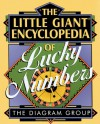 The Little Giant® Encyclopedia of Lucky Numbers - The Diagram Group