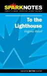 To the Lighthouse (Spark Notes Literature Guide) - David Hopson, Brian Phillips