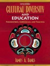 Cultural Diversity and Education: Foundations, Curriculum, and Teaching (5th Edition) - James A. Banks