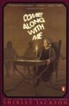 Come Along with Me - Shirley Jackson