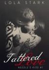 Tattered Love - Lola Stark