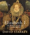 Elizabeth I: The Exhibition Catalogue - David Starkey