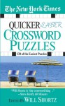 The New York Times Quicker and Easier Crossword Puzzles - The New York Times, Will Shortz