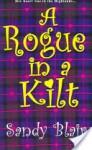 A Rogue In A Kilt - Sandy Blair