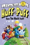 Huff and Puff Have Too Much Stuff! - Tish Rabe, Gill Guile