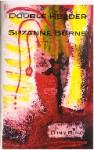 Double Header - Suzanne Burns