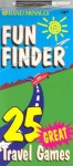 FunFinder: 25 Great Travel Games (Rand McNally for Kids) - Rand McNally