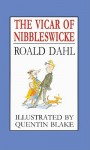 The Vicar of Nibbleswicke - Quentin Blake, Roald Dahl