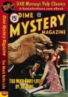 Dime Mystery Magazine Too Much Knife-Life! - Joe Kent, RadioArchives.com, Will Murray