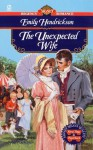 The Unexpected Wife - Emily Hendrickson