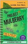 Project Mulberry - Linda Sue Park, Mina Kim