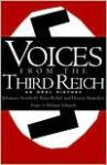 Voices From The Third Reich: An Oral History - Johannes Steinhoff, Peter Pechel, Dennis E. Showalter, Helmut D. Schmidt, Dennis Showalter