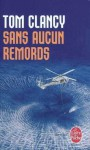 Sans Aucun Remords - Jean Bonnefoy, Tom Clancy