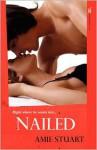 Nailed - Amie Stuart