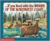 If You Lived With The Indians Of The Northwest Coast - Anne Kamma, Pamela Johnson