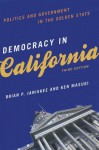 Democracy In California: Politics And Government In The Golden State - Brian P. Janiskee, Ken Masugi