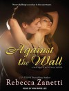 Against The Wall - Rebecca Zanetti, Ann Marie Lee