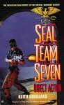 Seal Team Seven 04: Direct Action - Keith Douglass