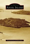 Angel Island - Branwell Fanning, William Wong