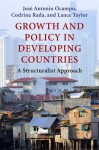 Growth and Policy in Developing Countries - José Antonio Ocampo, Codrina Rada, Lance Taylor
