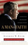 A Man of Faith: The Spiritual Journey of George W. Bush - David Aikman