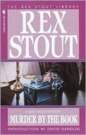 Murder by the Book - Rex Stout, David Handler