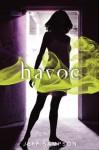 Havoc: A Deviants Novel - Jeff Sampson