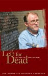 Left for Dead: A Second Life after Vietnam - Jon Hovde, Maureen Anderson