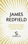 The Tenth Insight: A Pocket Guide (Storycuts) - James Redfield