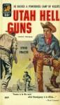 Utah Hell Guns - Steve Frazee
