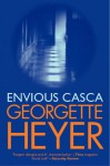 Envious Casca - Georgette Heyer
