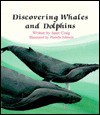 Discovering Whales and Dolphins - Janet Craig, Pamela Johnson