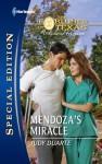 Mendoza's Miracle - Judy Duarte
