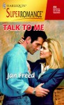 Talk to Me: By the Year 2000: Celebration - Jan Freed