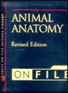 Animal Anatomy on File - The Diagram Group